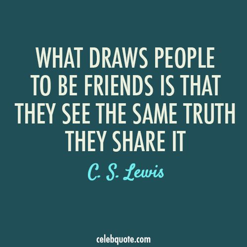 Cs Lewis Quote About Friendship 15