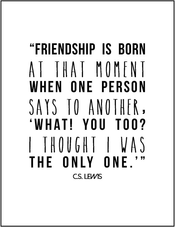 Cs Lewis Quote About Friendship 17