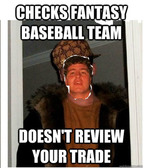 Deep fantasy baseball memes images