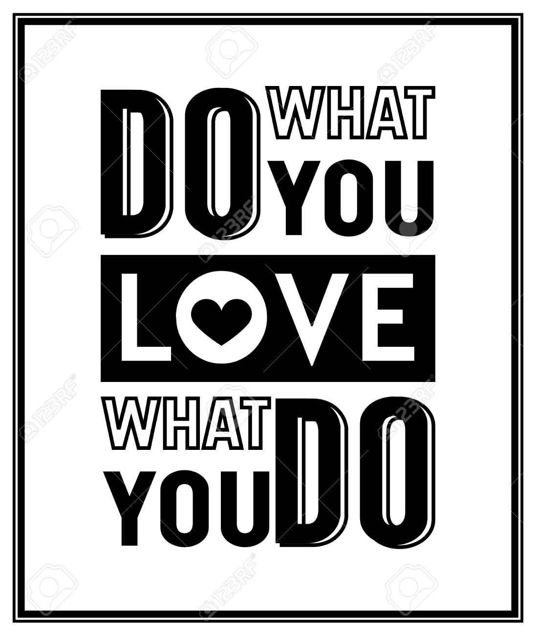 Doing What You Love Quotes: 20 Do What You Love Love What You Do Quote