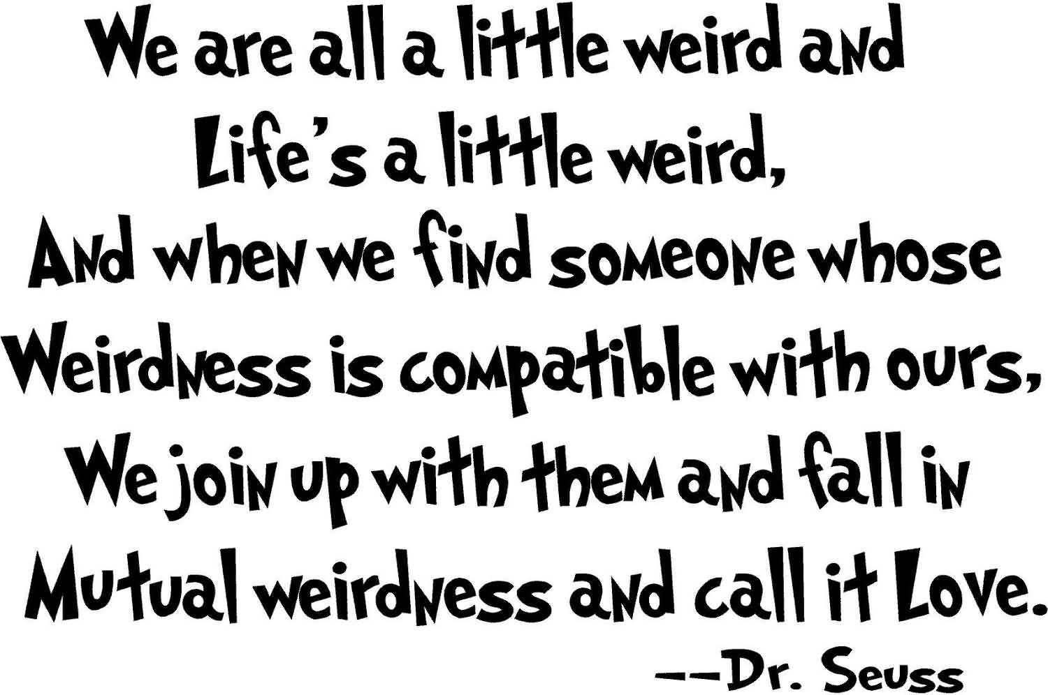 Dr Seuss Love Quote 14