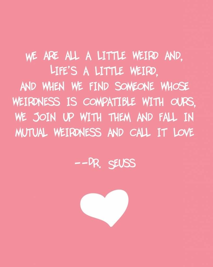 Dr Seuss Quote Love 06