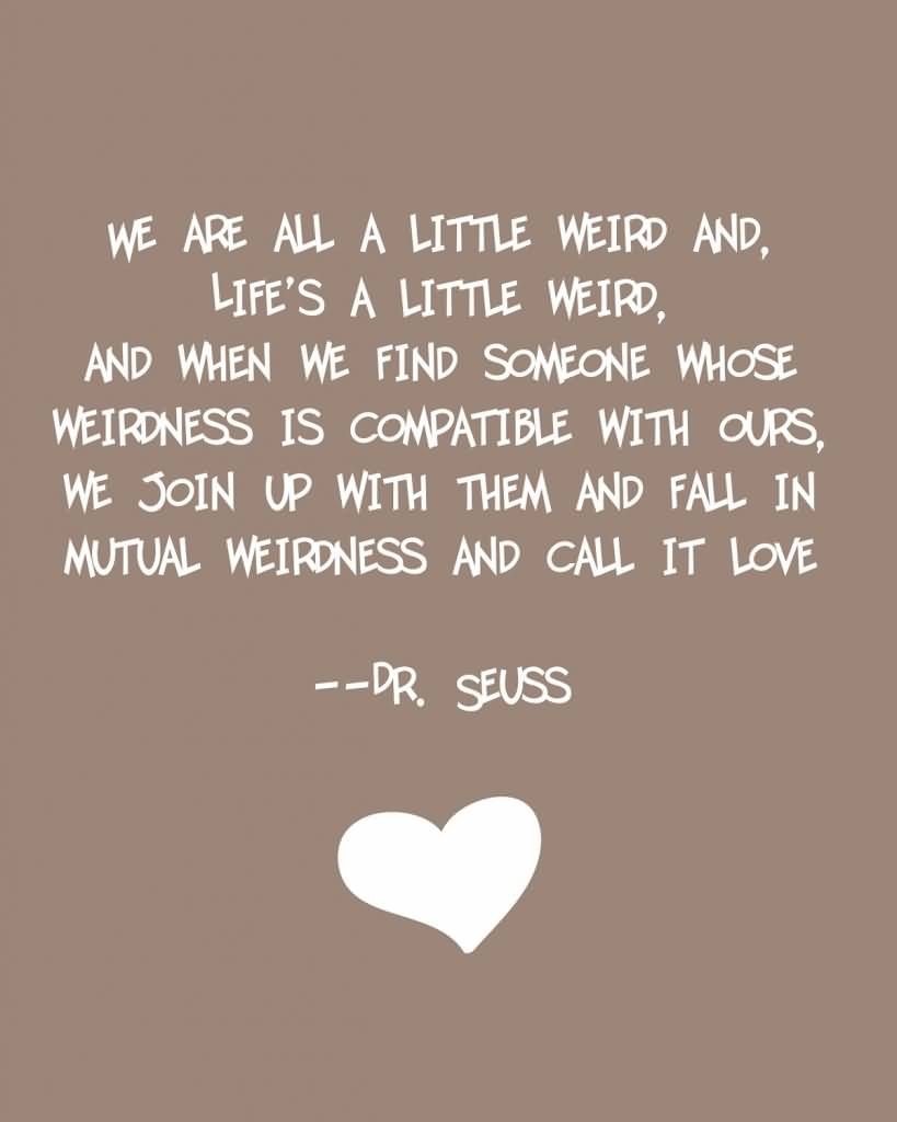 Dr Seuss Quote Love 07