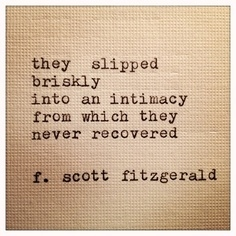 F Scott Fitzgerald Love Quote 20