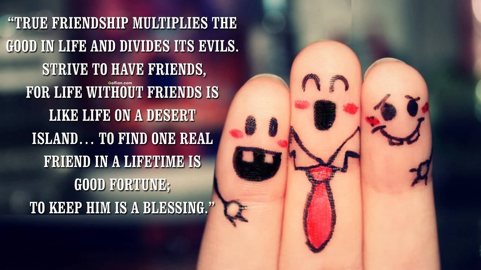 Famous Quotes About Friendship And Life 07