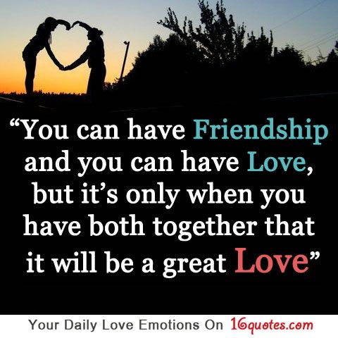 Famous Quotes About Love And Friendship 18