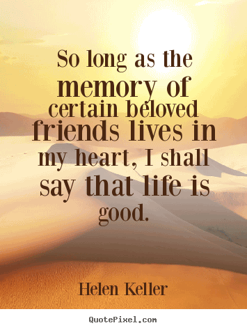 Funny Quotes About Friendship And Memories 04