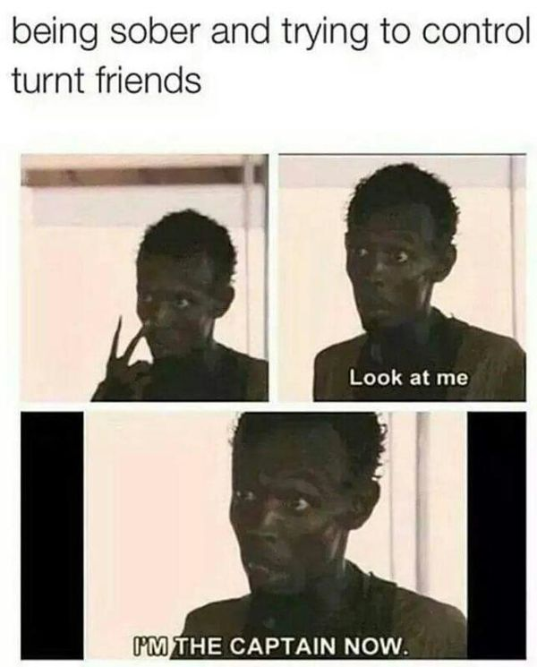 Funny drunk friend memes Image