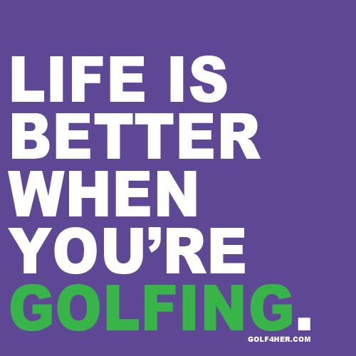 Golf Love Quotes 08
