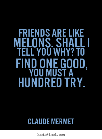 Good Quotes About Friendship 09