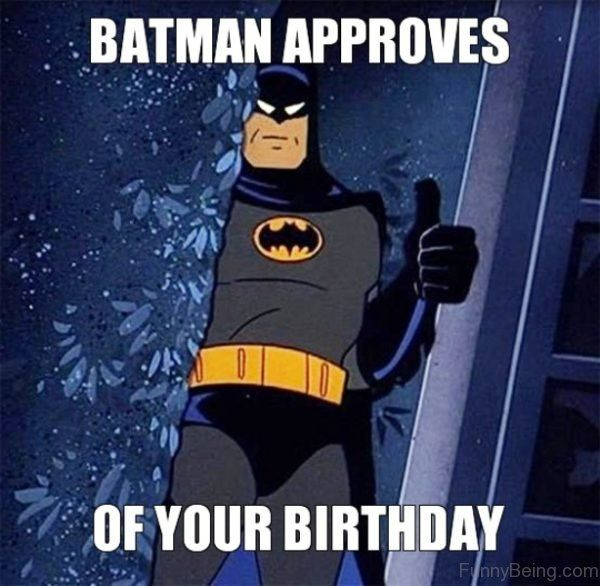 Happy Birthday Batman Meme Pictures