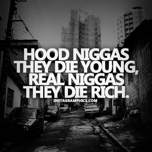 Hood Quotes About Life 14