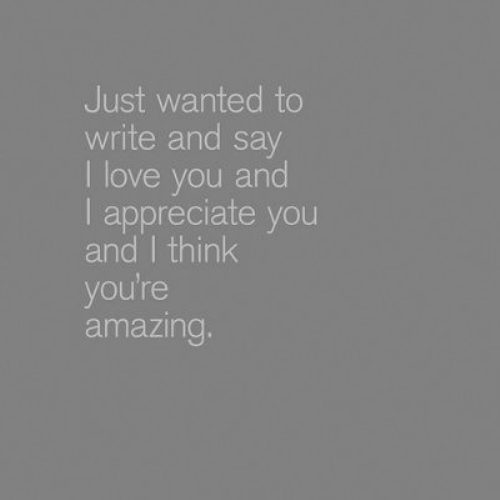 I Appreciate You Quotes For Loved Ones 16