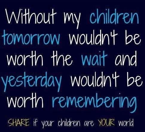 I Love My Children Quotes 02 | QuotesBae