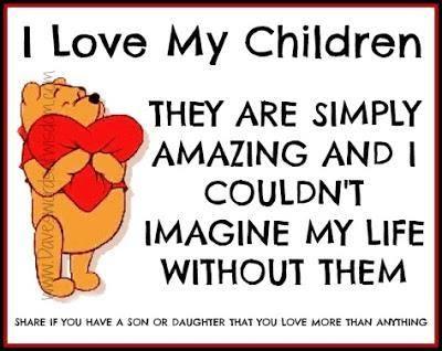I Love My Children Quotes 17