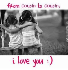 I Love You Cousin Quotes 08