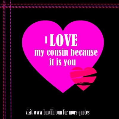 I Love You Cousin Quotes 16