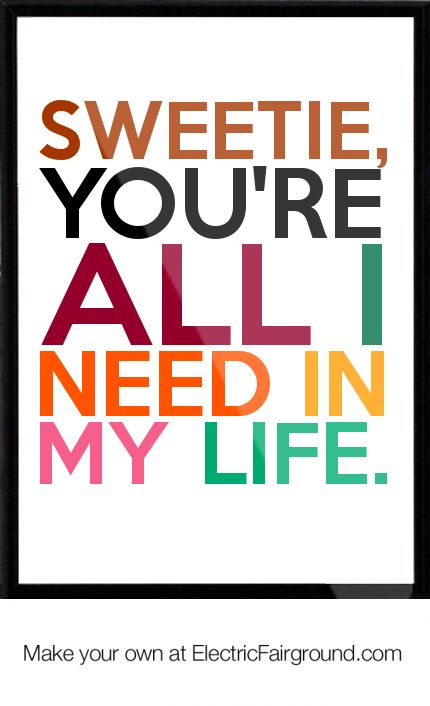 I Need You In My Life Quotes 60 QuotesBae Delectable I Need You In My Life Quotes