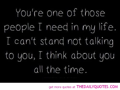 I Need You In My Life Quotes 11