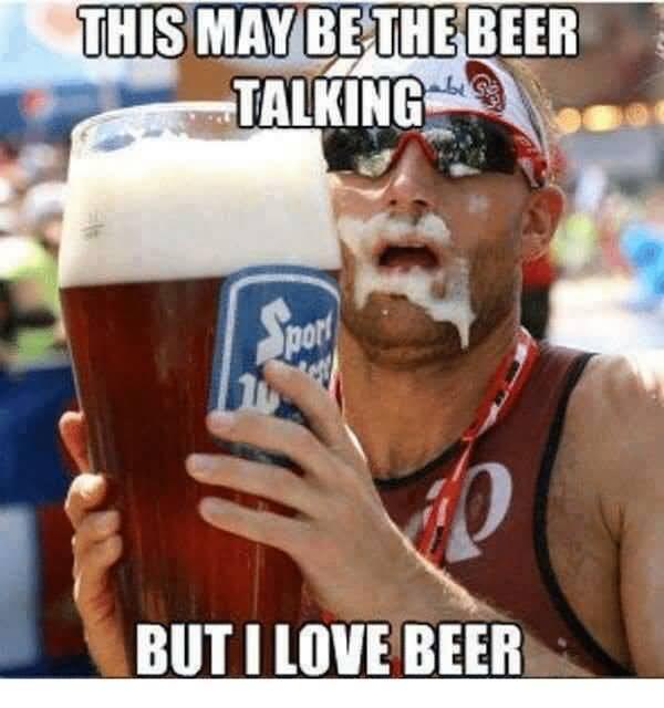 I love beer meme image
