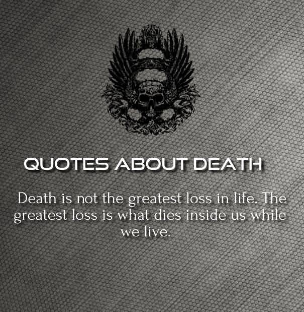 Quote For The Dead: 20 Inspirational Death Quotes For Loved Ones