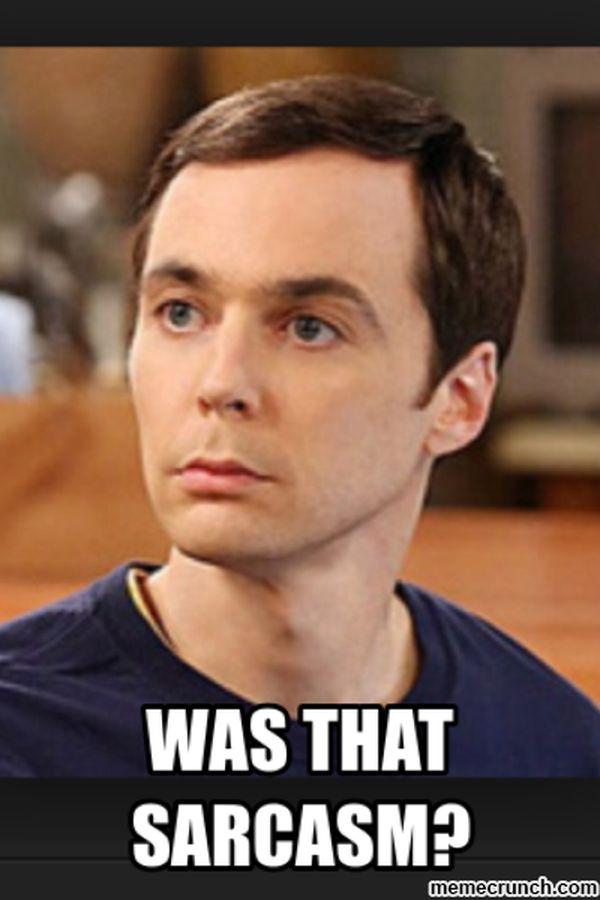 Sheldon sarcasm meme images