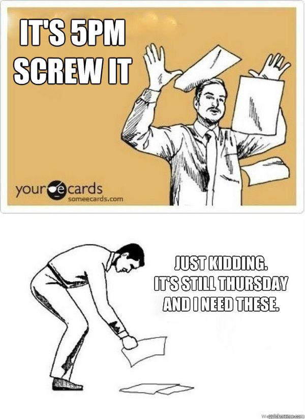 fuck this its Thursday meme funny