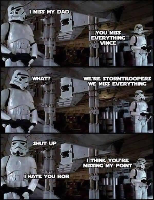 Amusing star wars miss you meme graphic