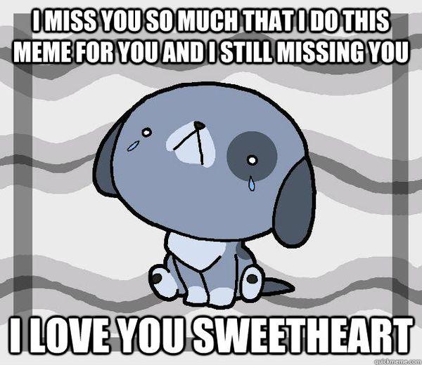Amusing sweetheart miss you meme photos