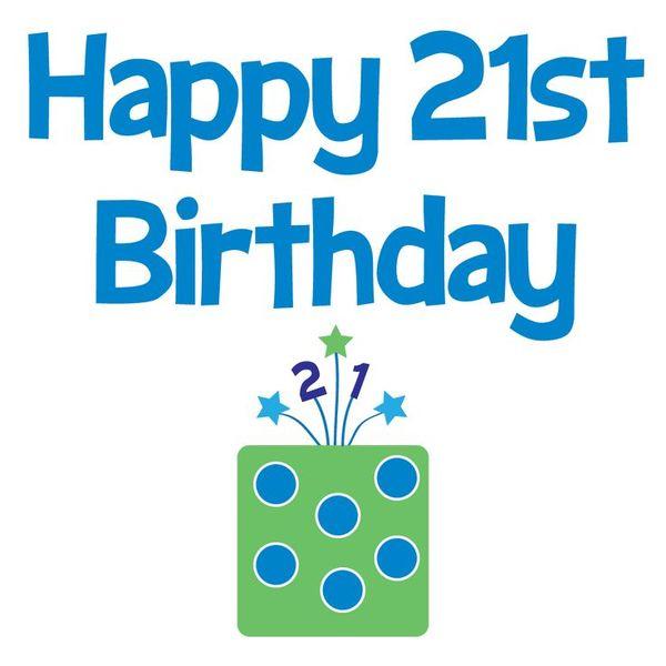 Funniest 21st Birthday Images Graphics Free Joke