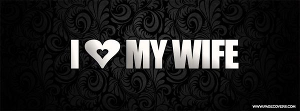 Funniest I Love My Wife Forever Memes