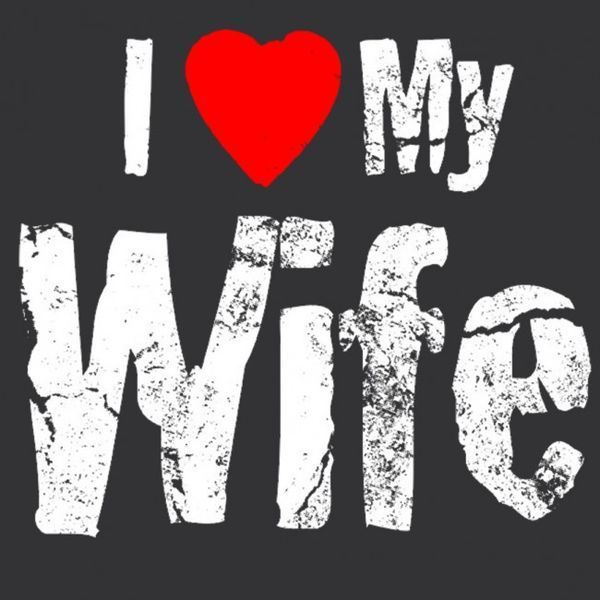 Funniest I Love My Wife Image Meme