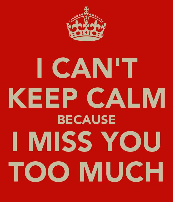 Funniest keep calm miss you meme image