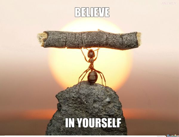 Funny Believe in Yourself Motivation Meme Joke