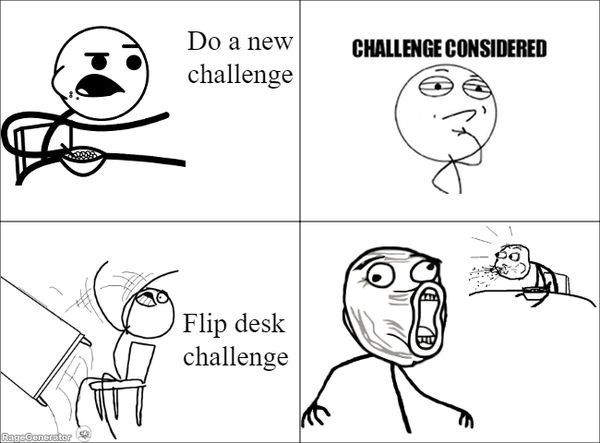 Funny Challenge Considered Meme Pictures