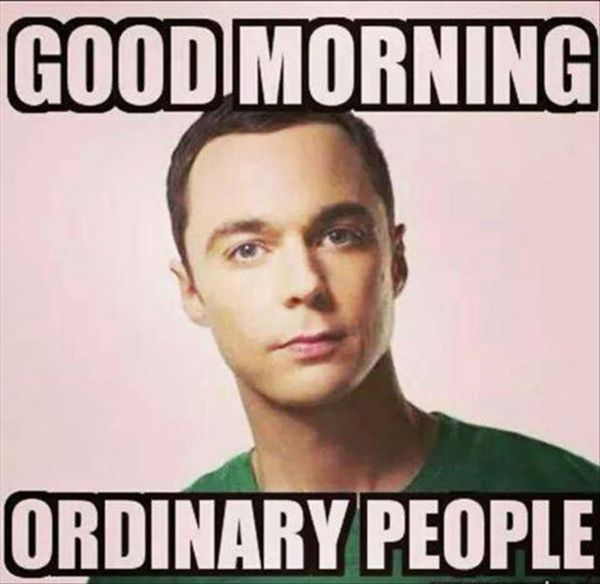 Funny Good Morning Ordinary People Meme Picture