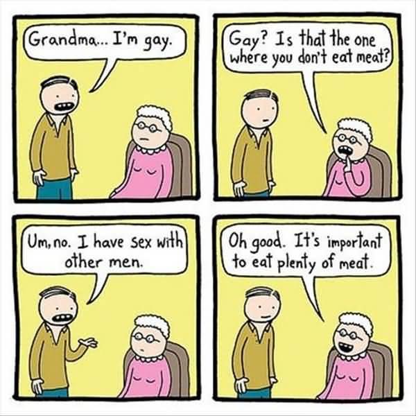 Funny Grandma I am Gay meme