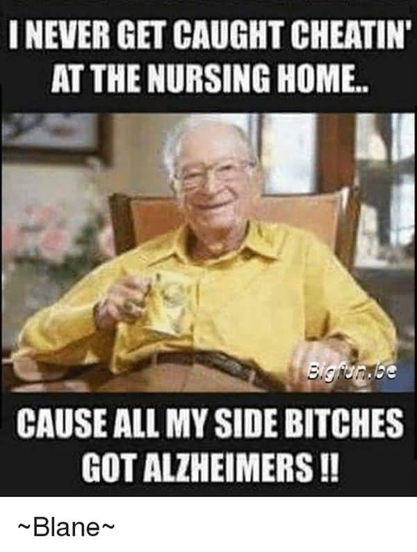 Funny best nursing home meme images