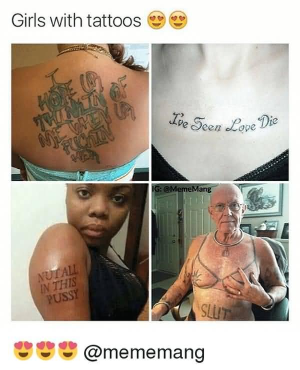Funny best tattoo girl meme jokes