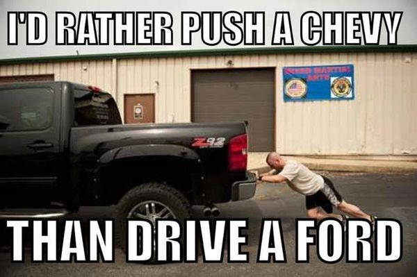 Funny common chevy vs ford memes