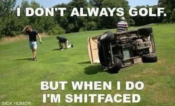 Funny common drunk golfer images joke