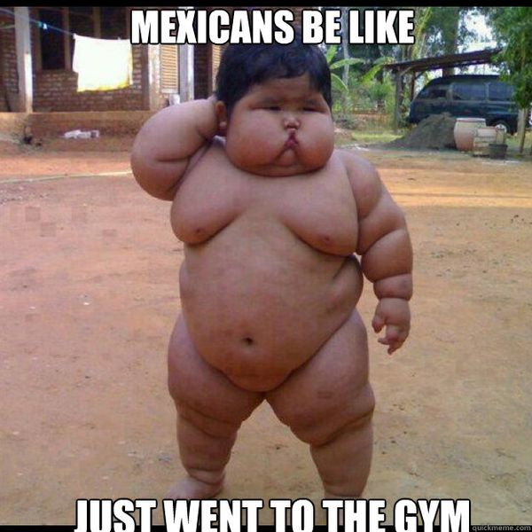 Funny fat mexican meme photo