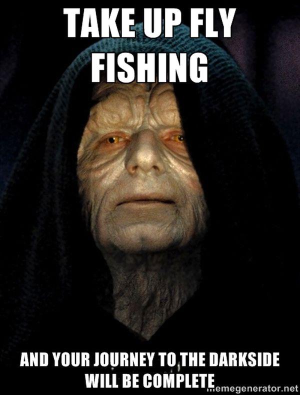 Funny fly fishing meme image