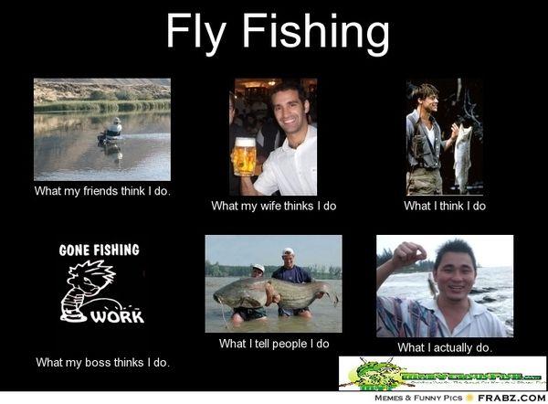 Funny fly fishing meme joke