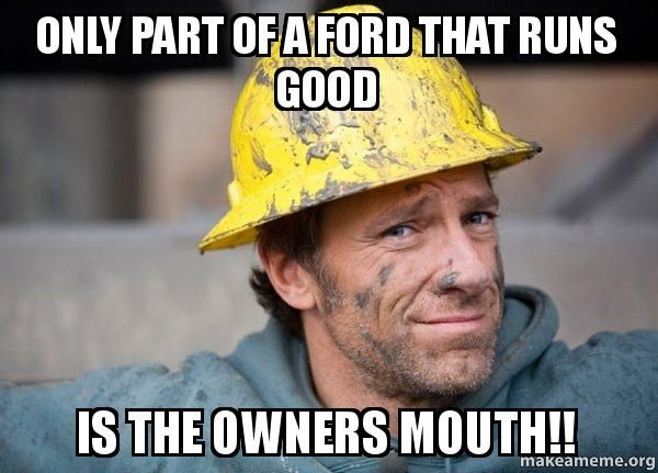 Funny ford owner memes picture