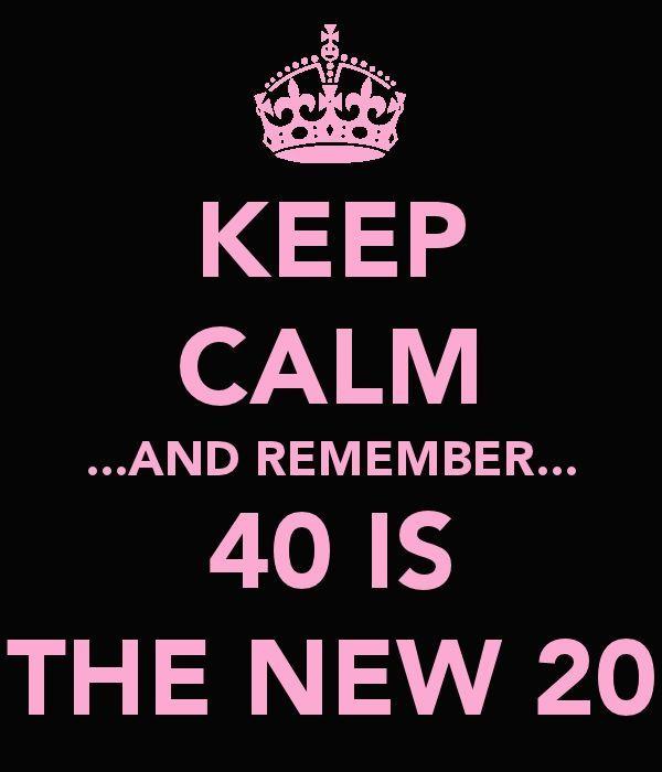 Hilarious Keep Calm 40th Birthday Meme Joke