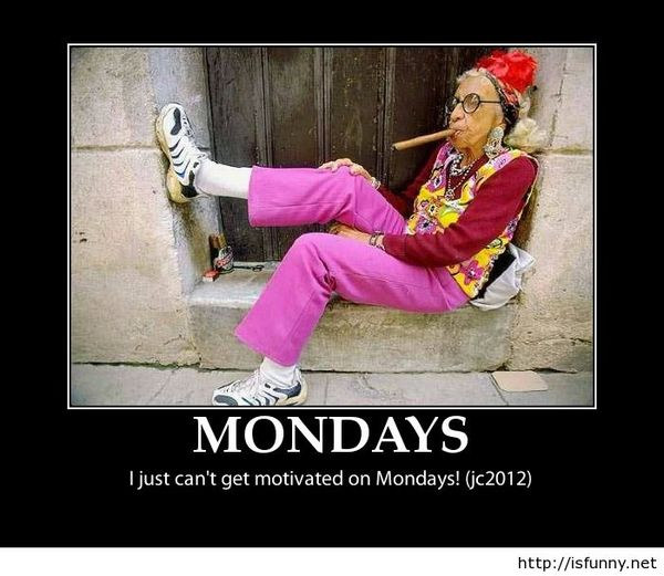 Hilarious Monday Motivational Funny Picture Old Woman Photo