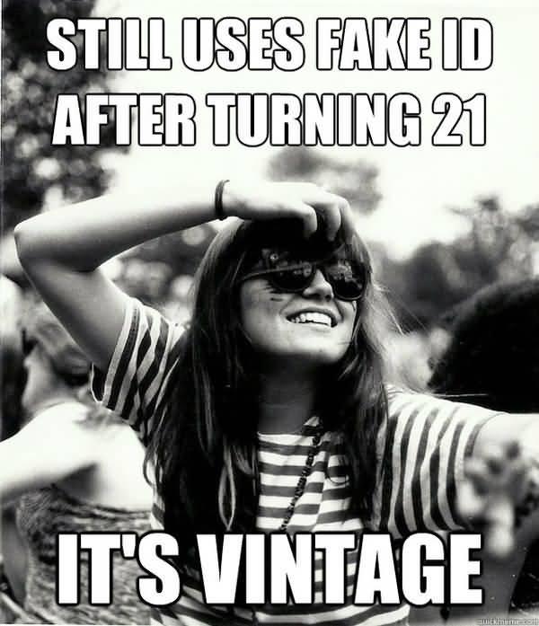 Hilarious Turning 21 Meme Picture