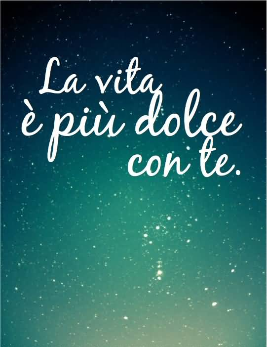 English In Italian: 20 Italian Quotes About Life Sayings & Images