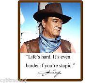 John Wayne Quote Life Is Hard 03